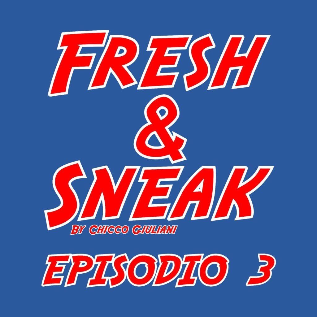 Stan Smith, Fresh And Sneak Stan Smith