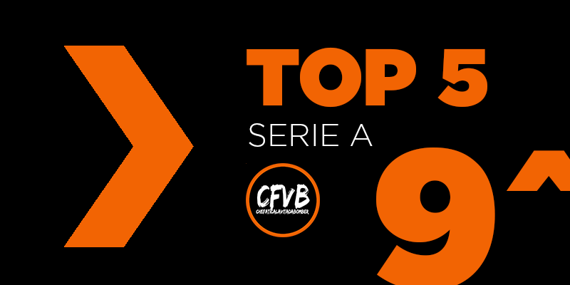 , TOP 5 Serie A – 9° Giornata