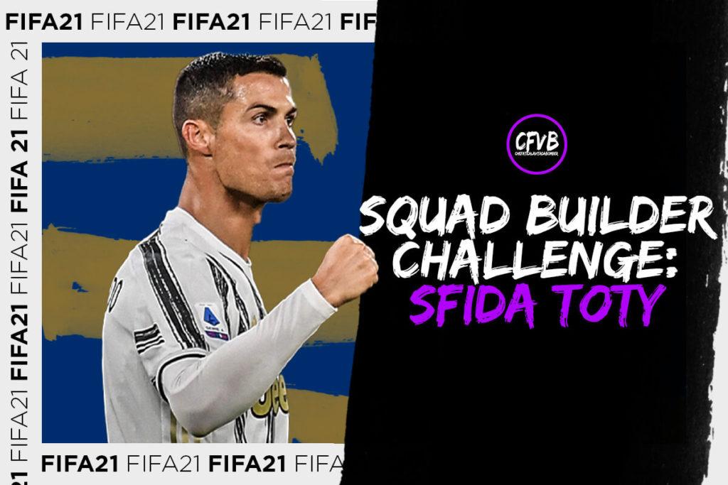 Fifa 21, Fifa 21, SBC Sfida TOTY