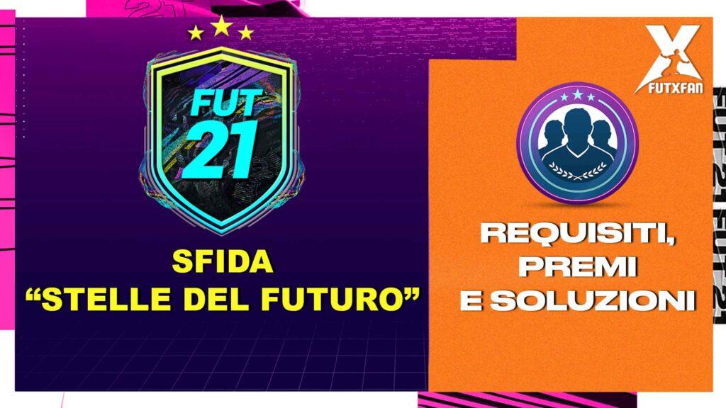 FIFA 21: SBC STELLE DEL FUTURO