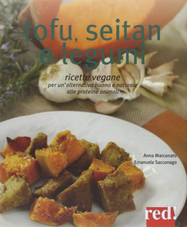 ricettario tofu, seitan e legumi