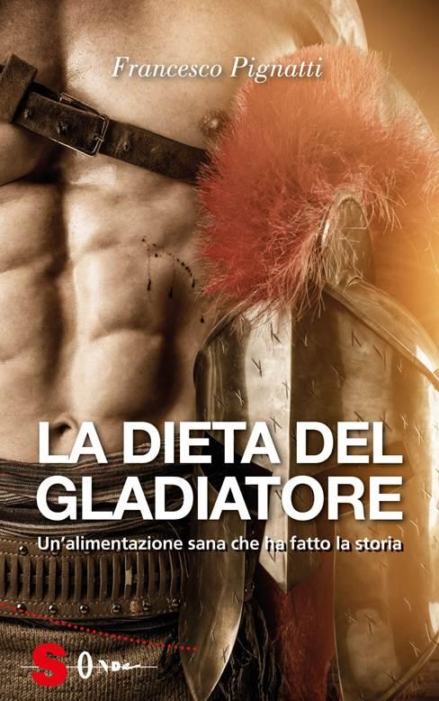 la- dieta- del -gladiatore