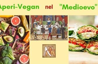 Aperi-Vegan nel Medioevo. A Roma il 3 luglio un tuffo nella storia con pietanze antiche e vegetali