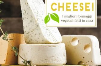 Dite Cheese! I migliori formaggi vegetali fatti in casa: presto in tutte le librerie il nuovo ricettario di Jules Aron