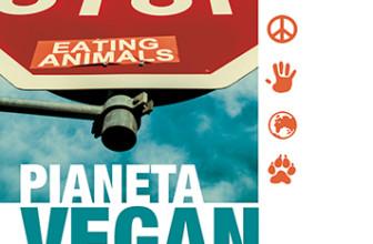 Pianeta Vegan – Riflessioni e ricette per un mondo cruelty free