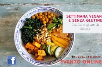 Settimana vegana e senza glutine 1 ricetta al giorno: evento online da non perdere