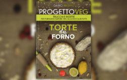 Progetto Veg. Il libro di Dario Beluffi e della sua pasticceria vegana