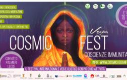 Cosmic Fest, torna a Lecce la sesta edizione del festival vegan olistico più atteso in Puglia