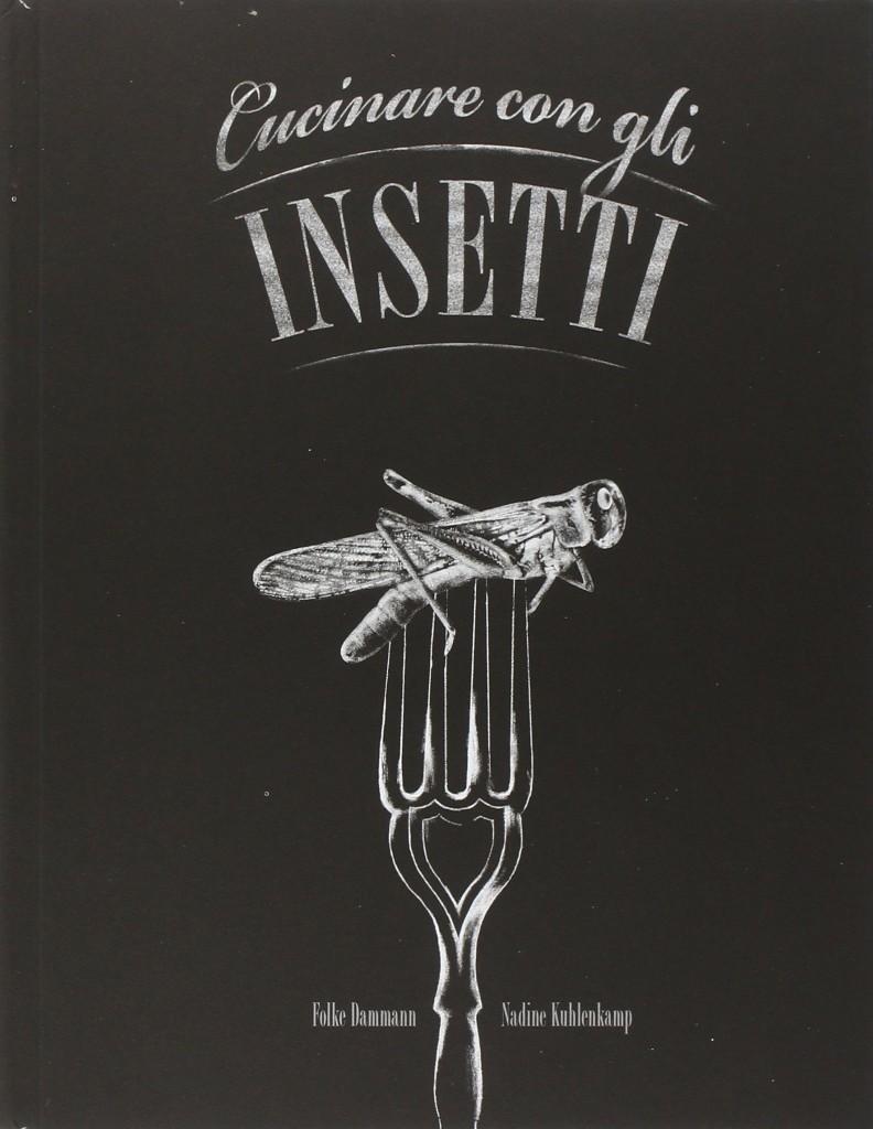 cucinare con gli insetti